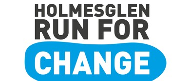 Holmesglen Run for Change
