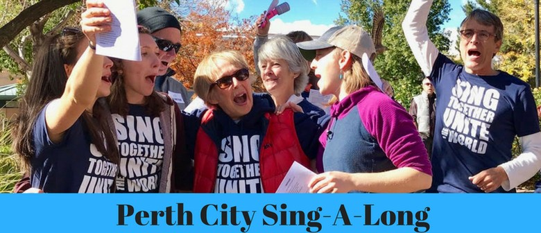 Perth City Sing Along for World Singing Day