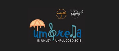 Umbrella In Unley – Unplugged 2018