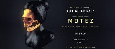 Life After Dark Ft. Motez