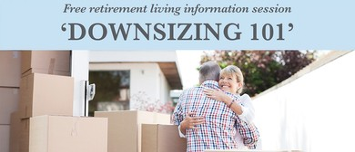 Downsizing 101 Information Session