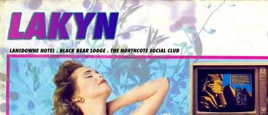 Lakyn – & Pains Tour