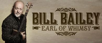 Bill Bailey – Earl Of Whimsy