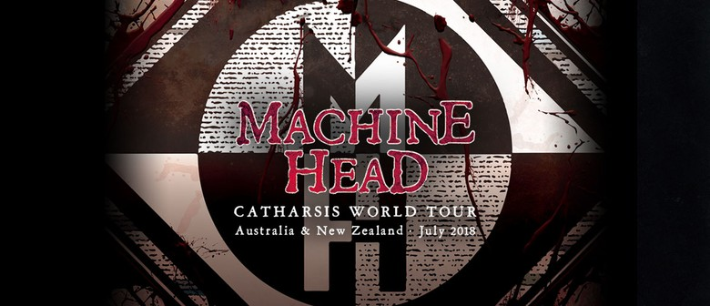 Machine Head – Catharsis World Tour