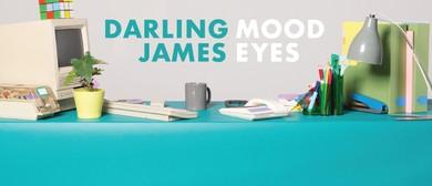 Darling James – Mood Eyes EP Tour