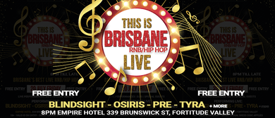 This Is Brisbane – RnB/Hip Hop