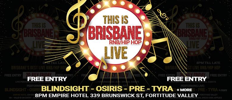 This Is Brisbane – RnB/Hip Hop