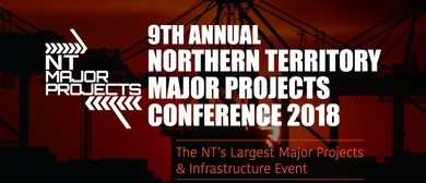 9th Annual NT Major Projects Conference 2018