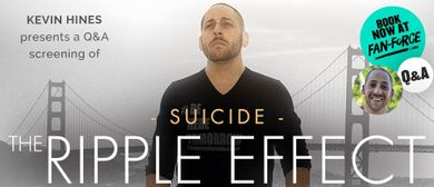 Suicide – The Ripple Effect  Screening