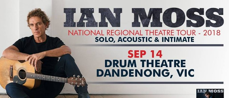 Ian Moss: Solo, Acoustic and Intimate