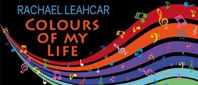 Rachael Leahcar – Colours of My Life Tour