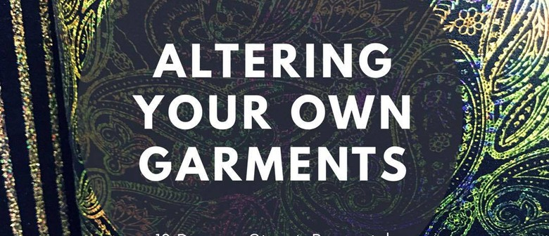 Altering Your Own Garments