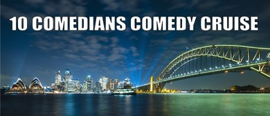 10 Comedians Comedy Cruise – Sydney Fringe Comedy Show