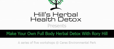 Make Your Own 5-Week Full Body Herbal Detox Workshop