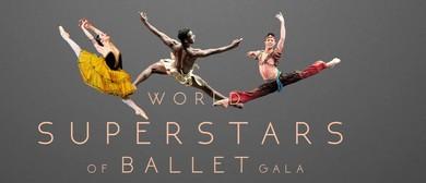 World Superstars of Ballet Gala