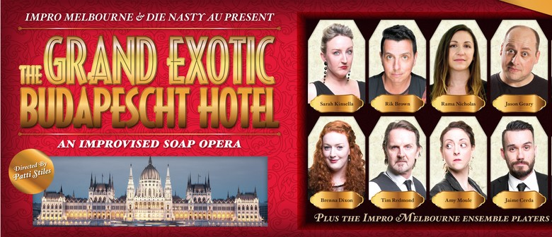 The Grand Exotic Budapescht Hotel – Improvised Soap-Opera