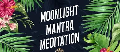 Moonlight Mantra Meditation