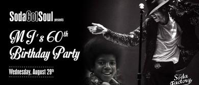 The King of Pop's 60th Birthday – Michael Jackson Tribute