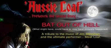 "Aussie Loaf - ""Bat Out of Hell"""