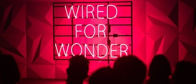 Wired for Wonder - Melbourne