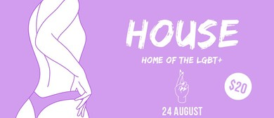House – LGBT+ Event