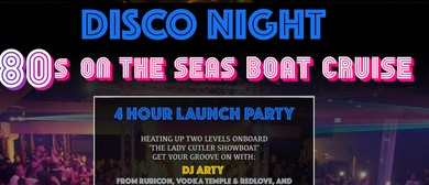 80's On the Seas Disco Cruise Launch Party