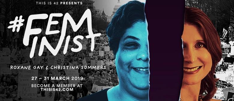 #Feminist: Roxane Gay & Christina Hoff Sommers