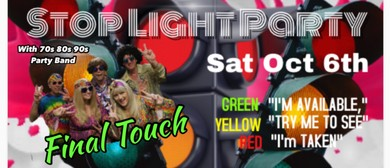 Stop Light Party With Final Touch