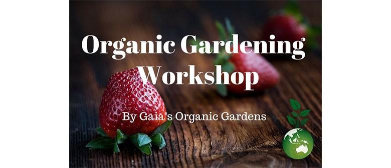Organic Gardening Workshop