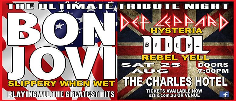The Ultimate Tribute Night: Bon Jovi, Def Leppard, Billy Ido