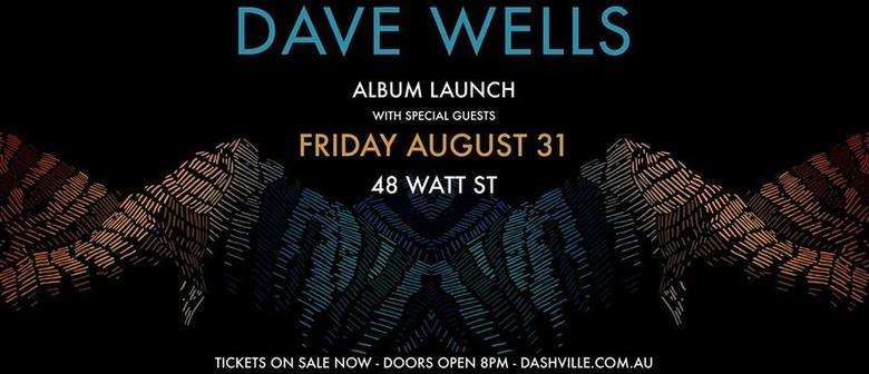 Dave Wells Album Launch