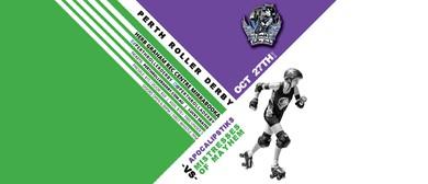 Perth Roller Derby – Bout 6 Apocalipstiks Vs Mistresses