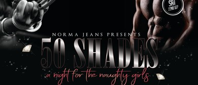 Fifty Shades – A Night for The Naughty Girls