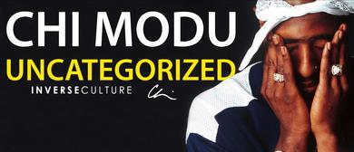 Chi Modu – Uncategorized