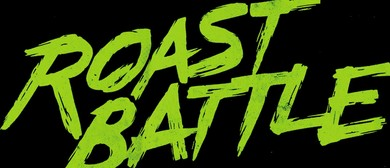 Roast Battle Australia Comedy Tournament – Sydney Fringe