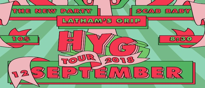 HYG, Latham's Grip, Scab Baby, The New Party