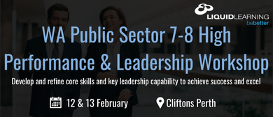WA Public Sector 7–8 High Performance & Leadership Workshop