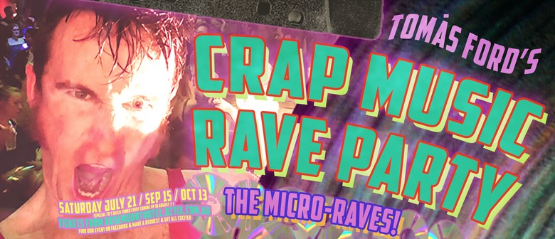 Crap Music Rave Party: The Microraves
