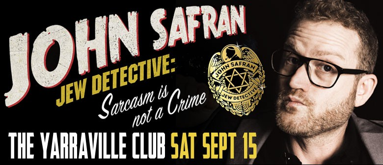 John Safran – Jewish Detective: Sarcasm Is Not a Crime