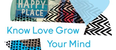 Know. Love. Grow. Your Mind.