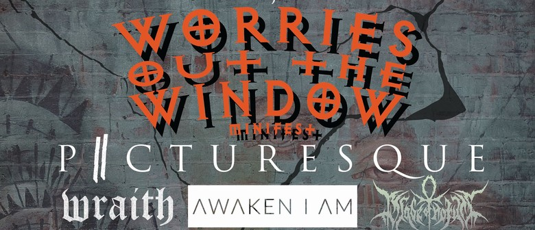 Worries Out the Window Mini Fest
