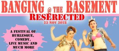 Banging at the Basement – ResErected