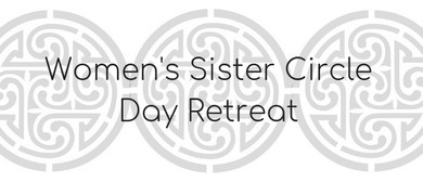 Sister Circle Day Retreat