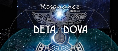 Resonance Project With Deya Dova & Guests