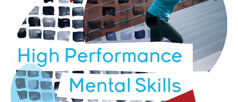 High Performance Mental Skills