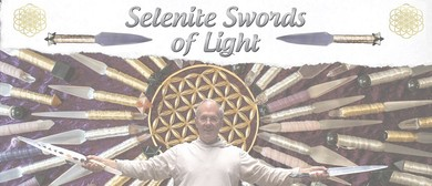 Selenite Swords – Lightworker Workshops