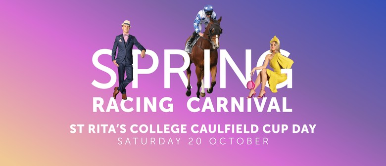 St Rita's College Caulfield Cup Day – Spring Racing Carnival