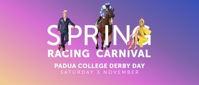 Padua College Derby Day – Spring Racing Carnival