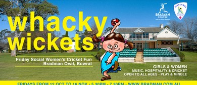 Whacky Wickets – Women's Social Cricket Nites