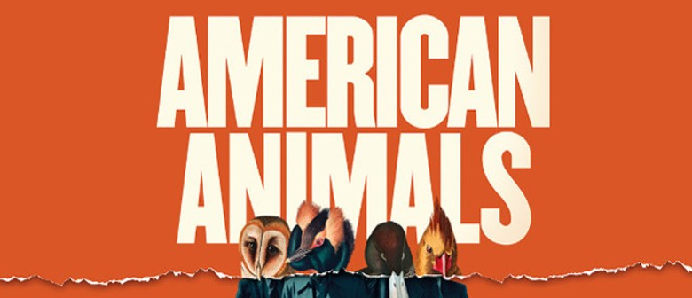 American Animals Preview Screening Event